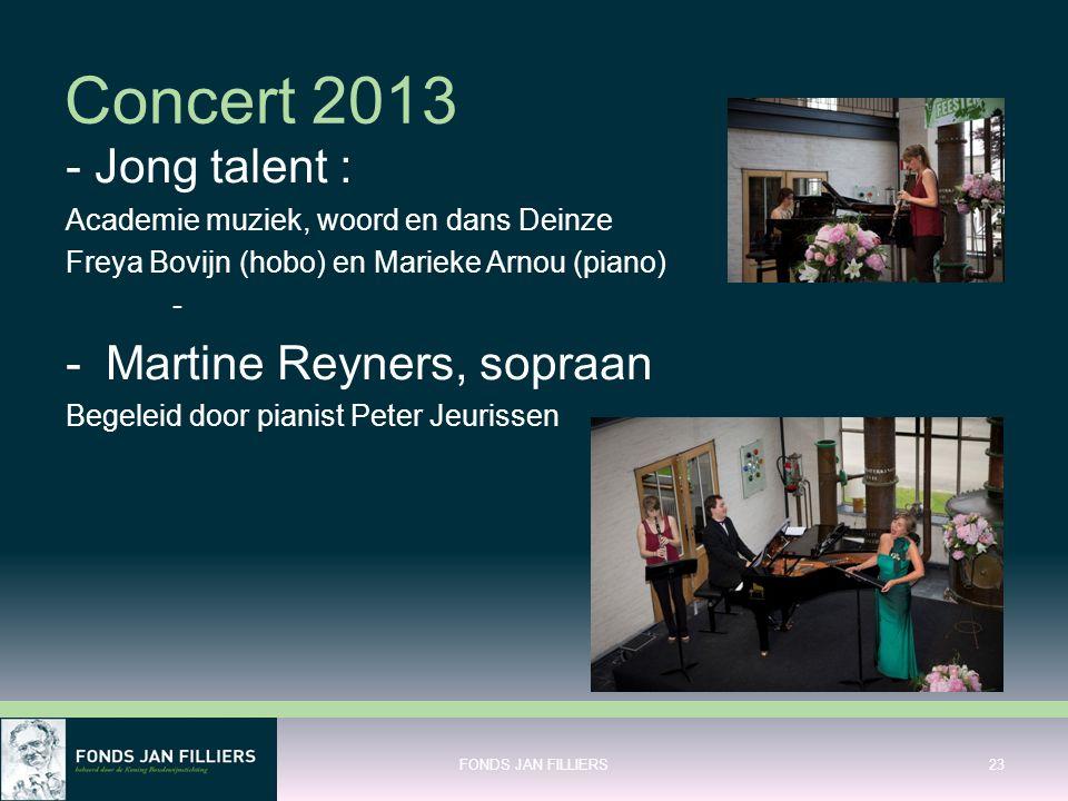 Concert 2013 - Jong talent : Academie muziek, woord en dans Deinze Freya Bovijn (hobo) en Marieke Arnou (piano) - -Martine Reyners, sopraan Begeleid d