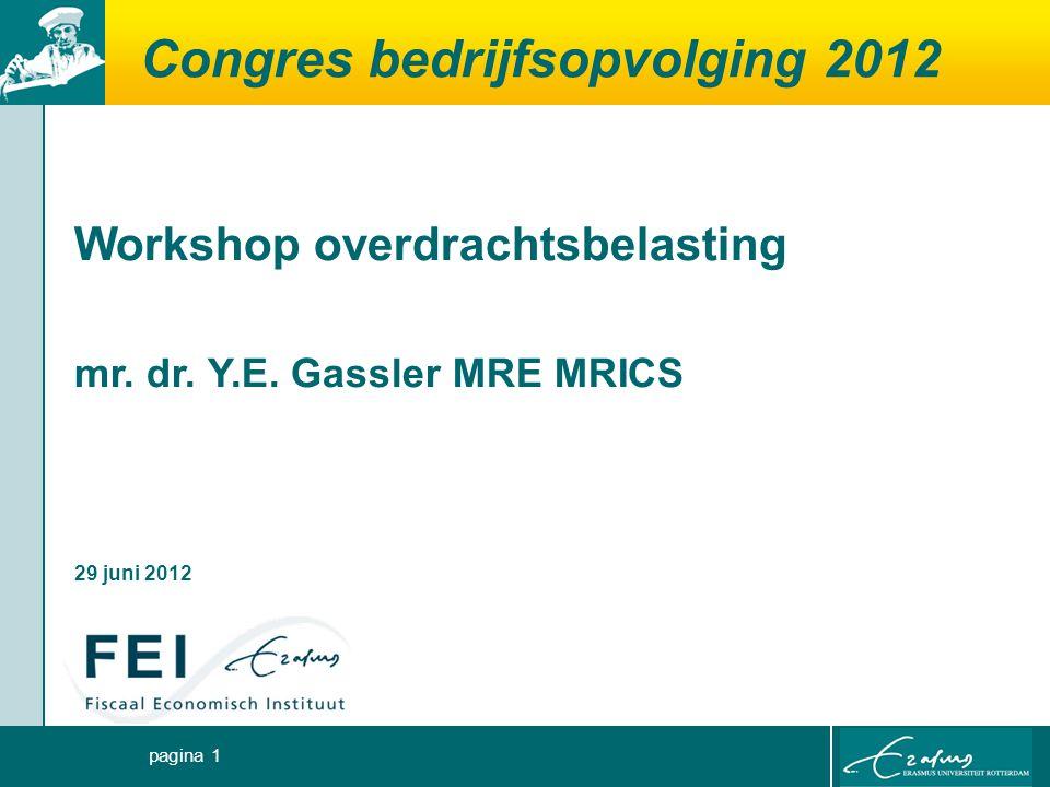 pagina 1 Congres bedrijfsopvolging 2012 Workshop overdrachtsbelasting mr.