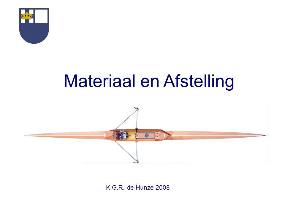 K.G.R. de Hunze 2008 Materiaal en Afstelling