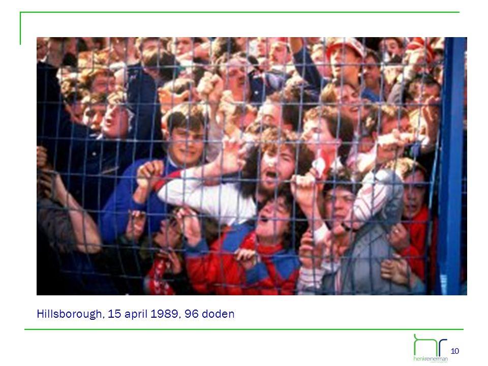 10 Hillsborough, 15 april 1989, 96 doden