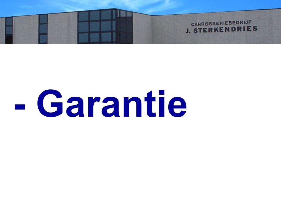 - Garantie
