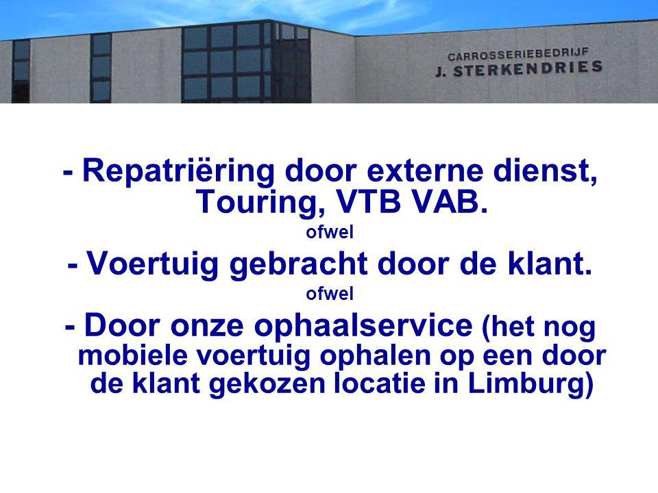 - Repatriëring door externe dienst, Touring, VTB VAB.
