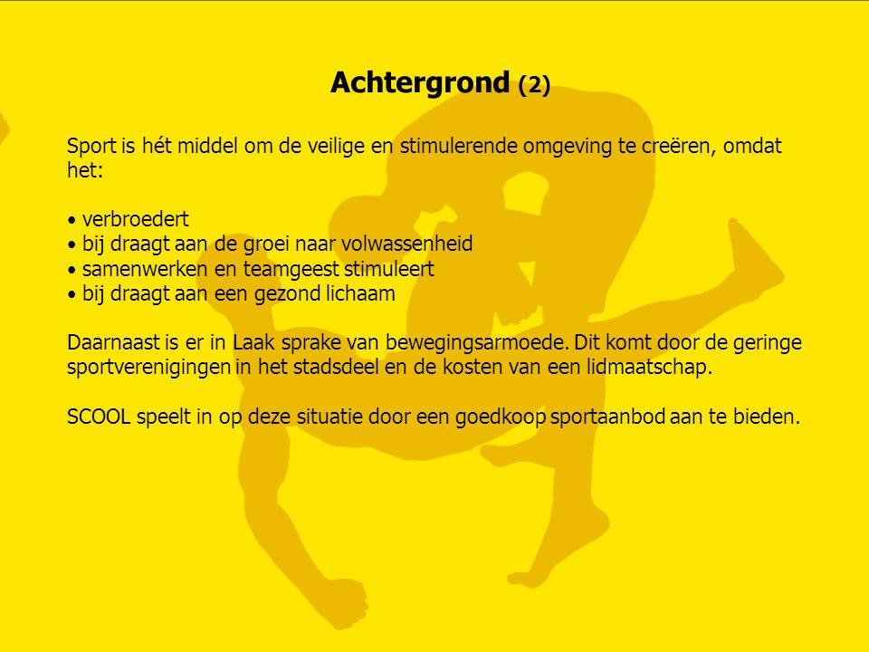 Achtergrond (2) Sport is hét middel om de veilige en stimulerende omgeving te creëren, omdat het: • verbroedert • bij draagt aan de groei naar volwass