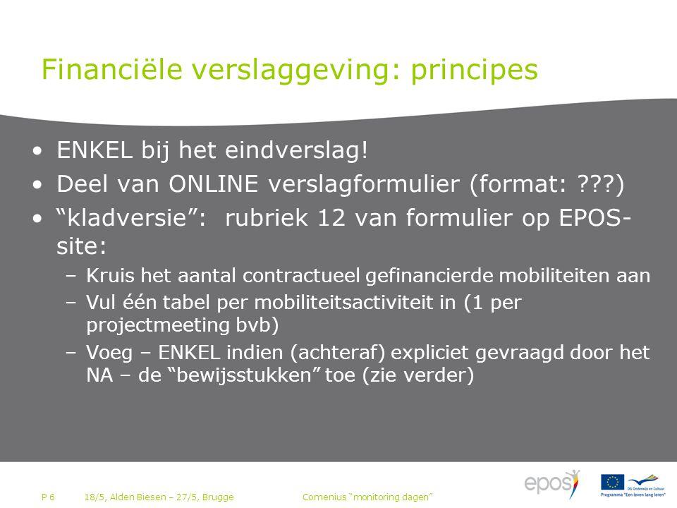P 6 Financiële verslaggeving: principes •ENKEL bij het eindverslag.