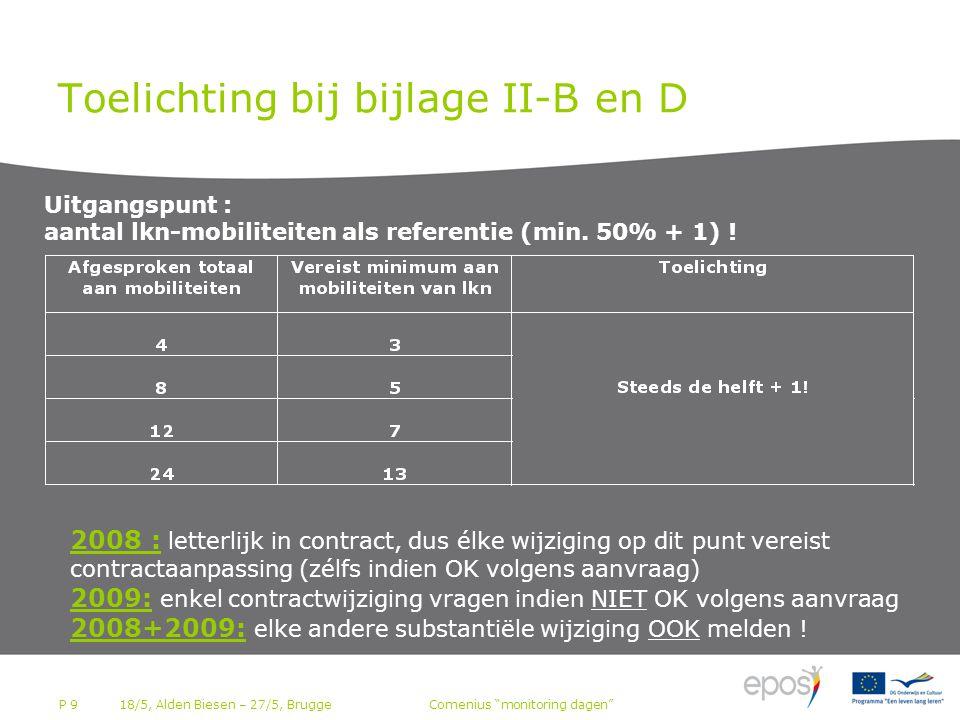 P 9 Toelichting bij bijlage II-B en D Uitgangspunt : aantal lkn-mobiliteiten als referentie (min.