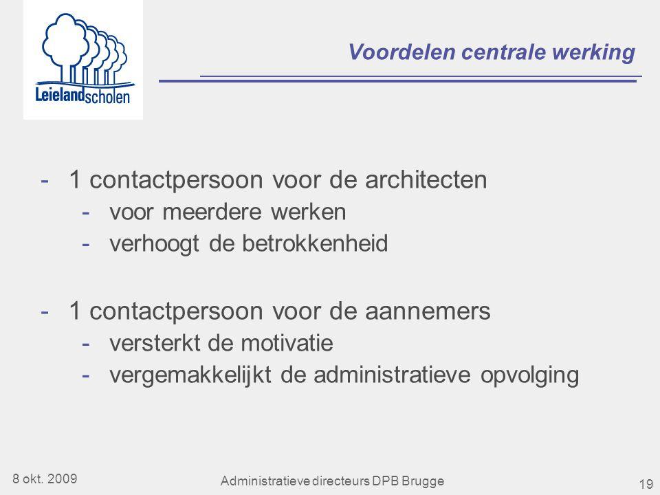 19 Voordelen centrale werking -1 contactpersoon voor de architecten -voor meerdere werken -verhoogt de betrokkenheid -1 contactpersoon voor de aannemers -versterkt de motivatie -vergemakkelijkt de administratieve opvolging 8 okt.