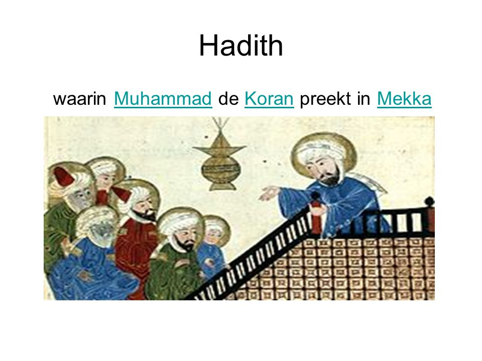 Hadith waarin Muhammad de Koran preekt in MekkaMuhammadKoranMekka