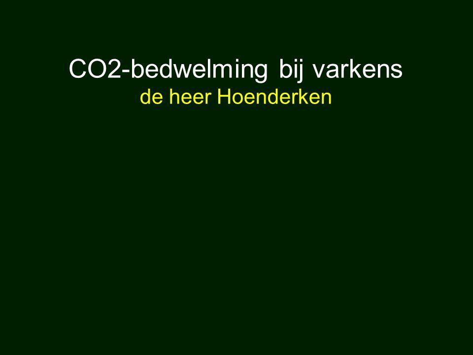 CO2-bedwelming bij varkens de heer Hoenderken