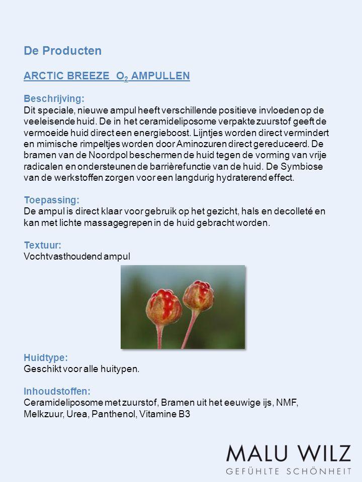 De Producten ARCTIC BREEZE O 2 AMPULLEN Beschrijving: Dit speciale, nieuwe ampul heeft verschillende positieve invloeden op de veeleisende huid. De in