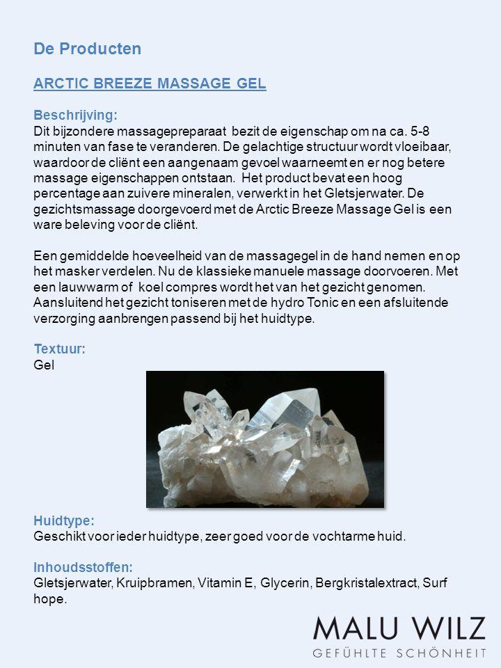 De Producten ARCTIC BREEZE MASSAGE GEL Beschrijving: Dit bijzondere massagepreparaat bezit de eigenschap om na ca.