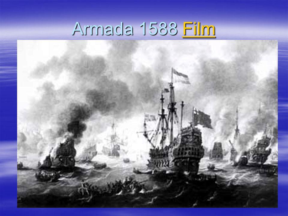Armada 1588 Film Film