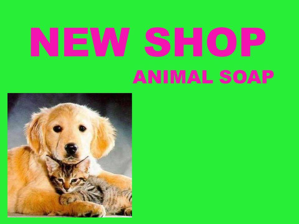 NEW SHOP ANIMAL SOAP