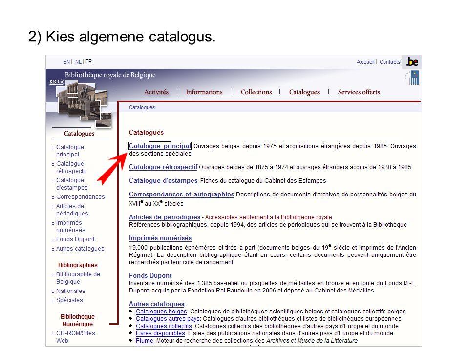 2) Kies algemene catalogus.