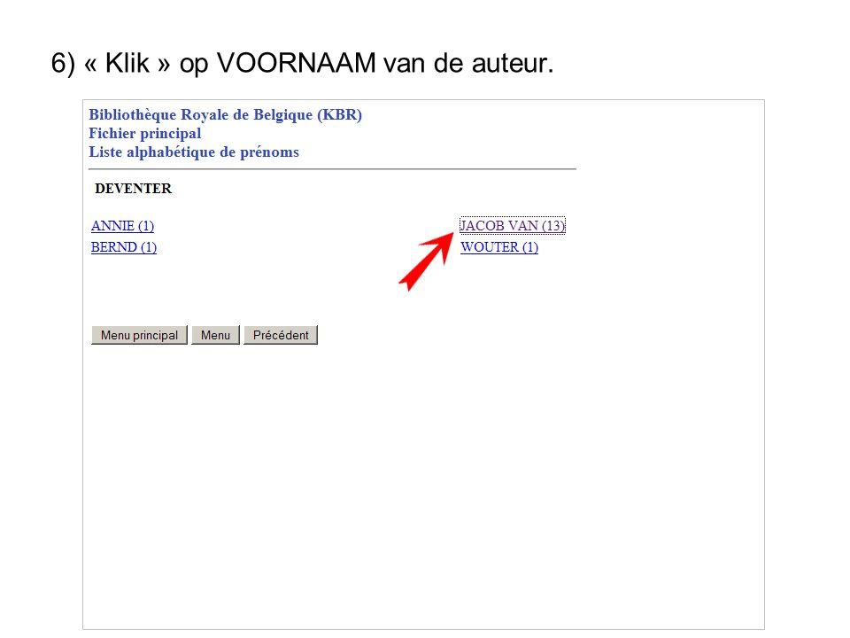 6) « Klik » op VOORNAAM van de auteur.