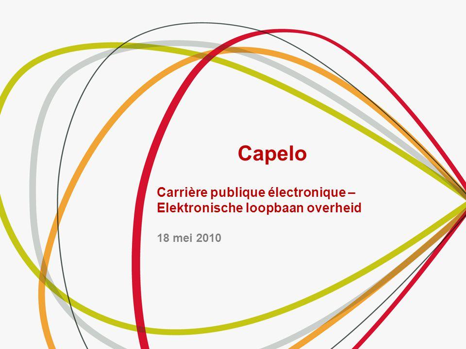 Capelo Carrière publique électronique – Elektronische loopbaan overheid 18 mei 2010