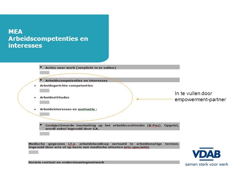 In te vullen door empowerment-partner MEA Arbeidscompetenties en interesses