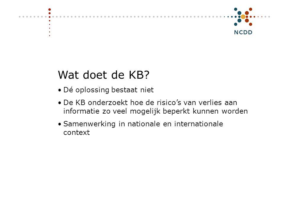 Digitale duurzaamheid - INHOLLAND 17 juni 2008 10 Wat doet de KB? •Dé oplossing bestaat niet •De KB onderzoekt hoe de risico's van verlies aan informa