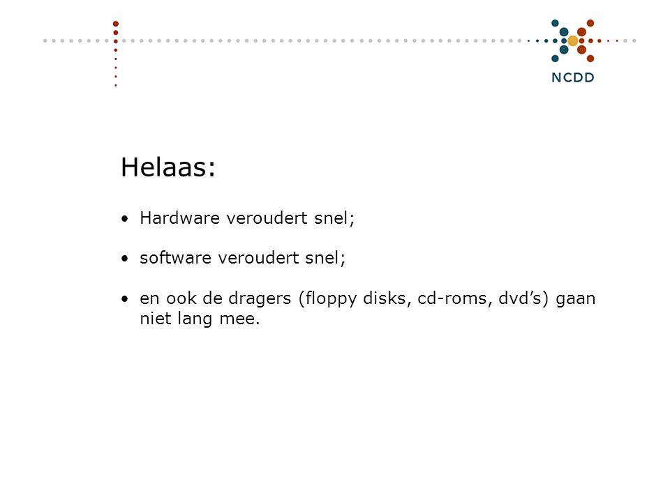 Digitale duurzaamheid - INHOLLAND 17 juni 2008 6 Helaas: •Hardware veroudert snel; •software veroudert snel; •en ook de dragers (floppy disks, cd-roms