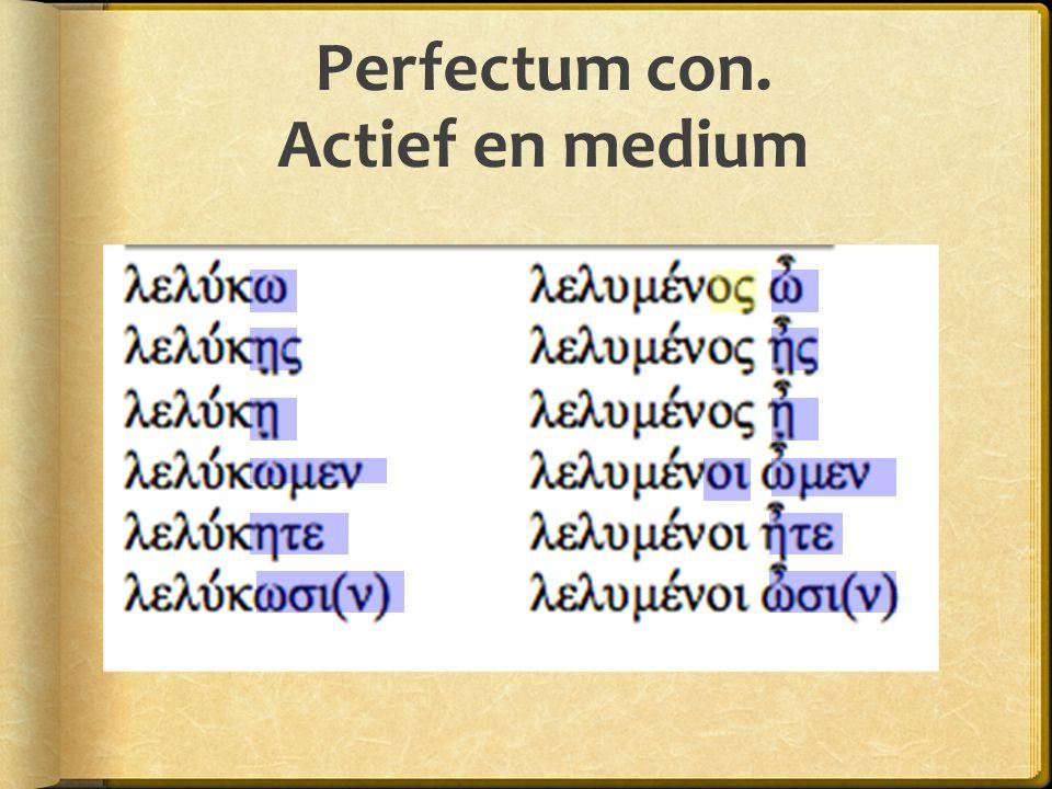 Perfectum con. Actief en medium
