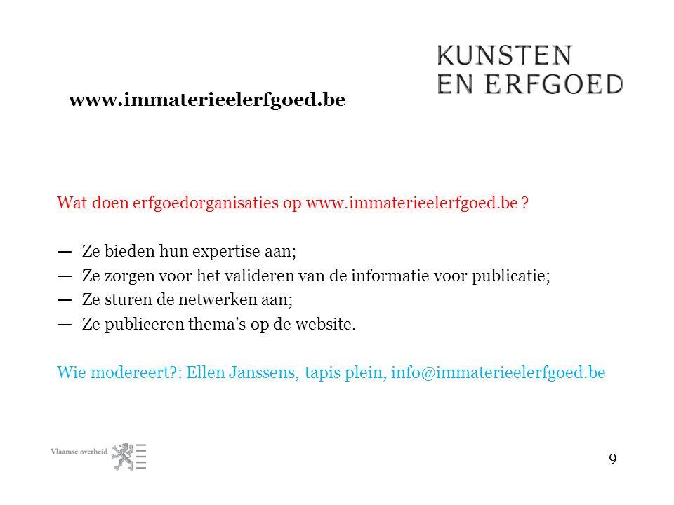 Wat doen erfgoedorganisaties op www.immaterieelerfgoed.be .