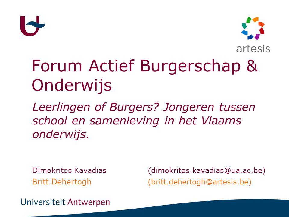 Forum Actief Burgerschap & Onderwijs Leerlingen of Burgers? Jongeren tussen school en samenleving in het Vlaams onderwijs. Dimokritos Kavadias(dimokri