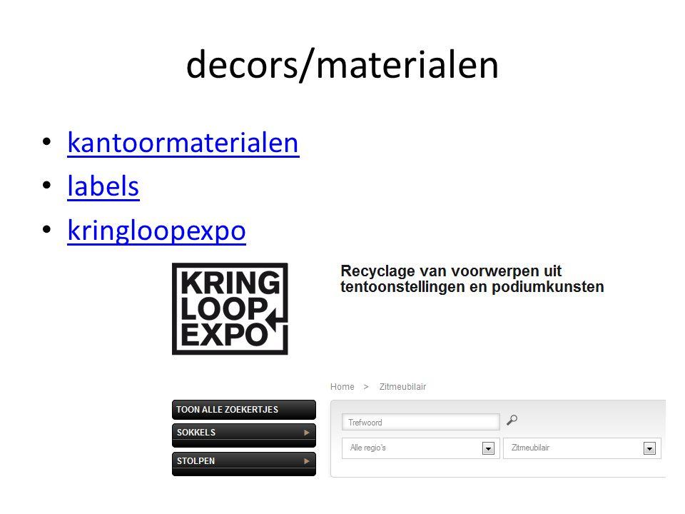 decors/materialen • kantoormaterialen kantoormaterialen • labels labels • kringloopexpo kringloopexpo