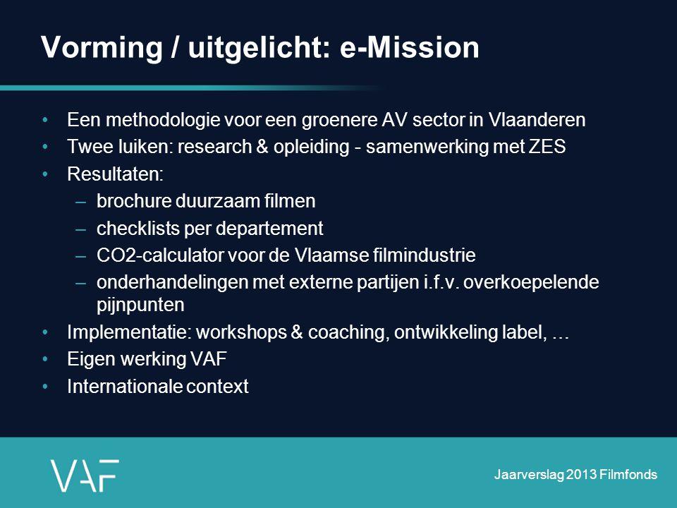 Vorming / uitgelicht: e-Mission •Een methodologie voor een groenere AV sector in Vlaanderen •Twee luiken: research & opleiding - samenwerking met ZES
