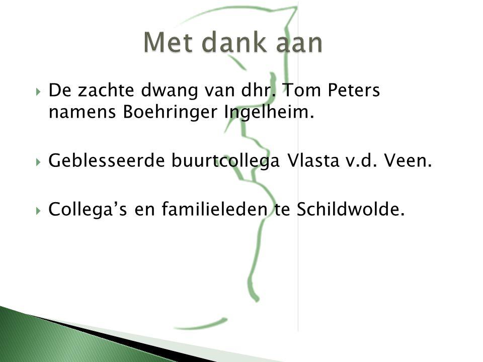  De zachte dwang van dhr. Tom Peters namens Boehringer Ingelheim.  Geblesseerde buurtcollega Vlasta v.d. Veen.  Collega's en familieleden te Schild