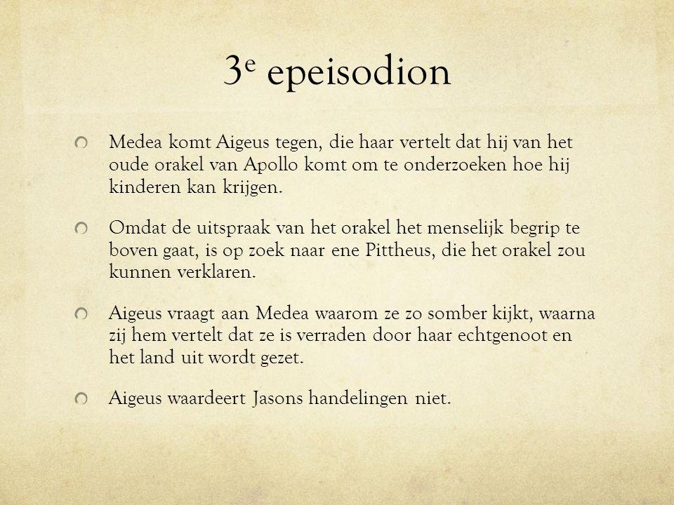 Medea komt Aigeus tegen, die haar vertelt dat hij van het oude orakel van Apollo komt om te onderzoeken hoe hij kinderen kan krijgen. Omdat de uitspra