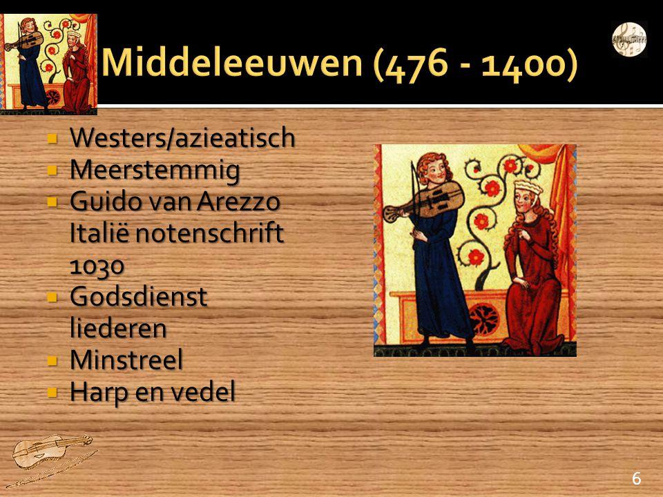  Westers/azieatisch  Meerstemmig  Guido van Arezzo Italië notenschrift 1030  Godsdienst liederen  Minstreel  Harp en vedel 6