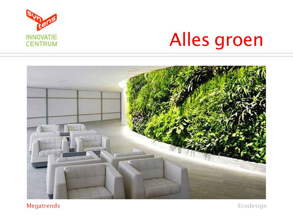 Alles groen EcodesignMegatrends