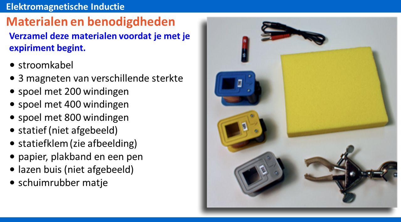 Elektromagnetische Inductie Materialen en benodigdheden Verzamel deze materialen voordat je met je expiriment begint.