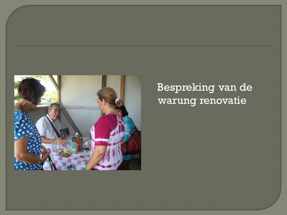 Bespreking van de warung renovatie