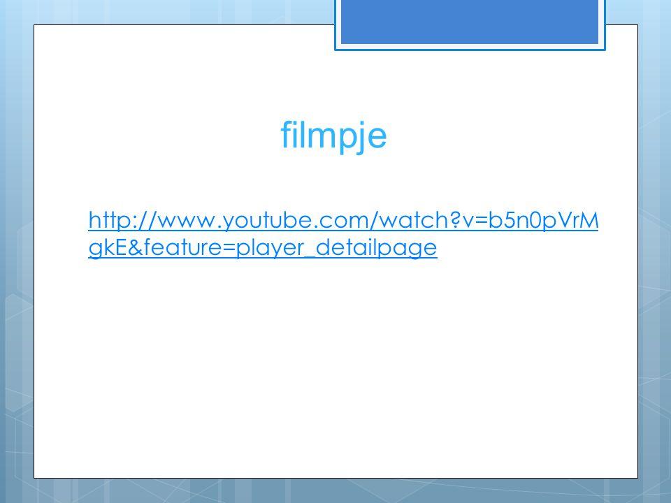filmpje http://www.youtube.com/watch?v=b5n0pVrM gkE&feature=player_detailpage