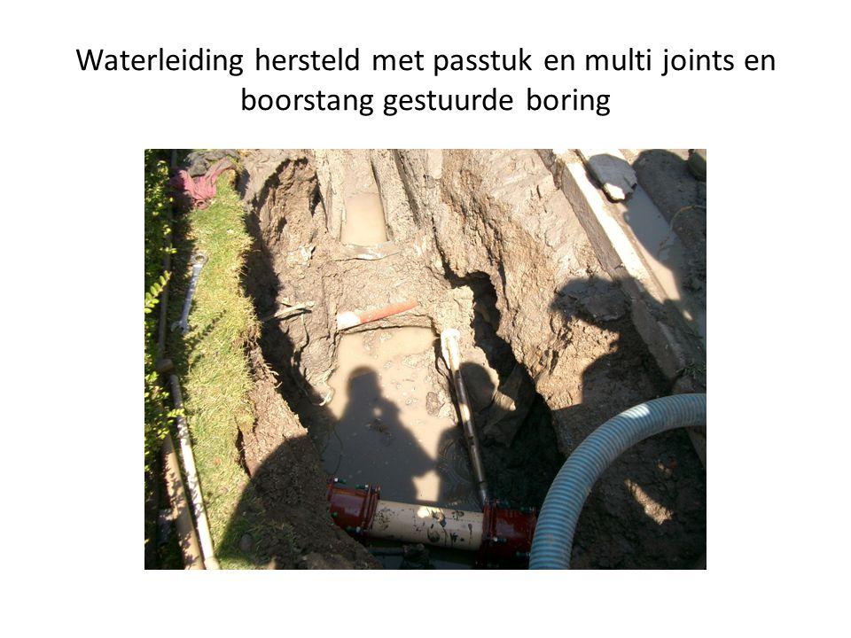 Waterleiding hersteld met passtuk en multi joints en boorstang gestuurde boring