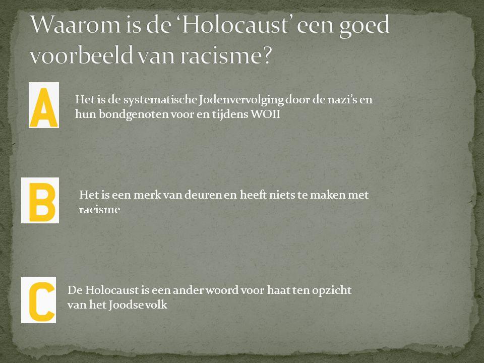  Het juiste antwoord is A: de systematische vervolging van het Joodse volk.