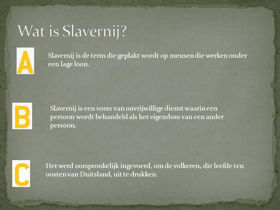 Slavernij is een vorm van onvrijwillige dienst waarin een persoon wordt behandeld als het eigendom van een ander persoon. Het werd oorspronkelijk inge