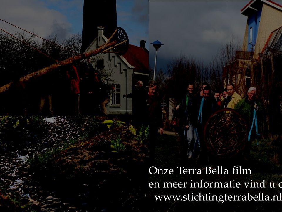 Onze Terra Bella film en meer informatie vind u op: www.stichtingterrabella.nl www.stichtingterrabella.nl
