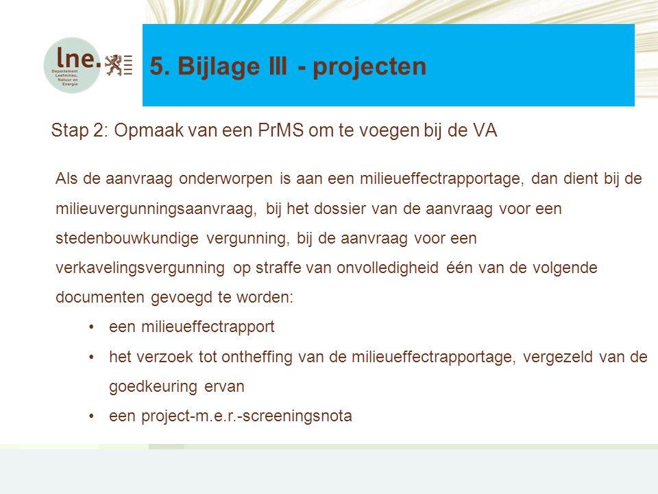 Stap 2: Opmaak van een PrMS om te voegen bij de VA 5.