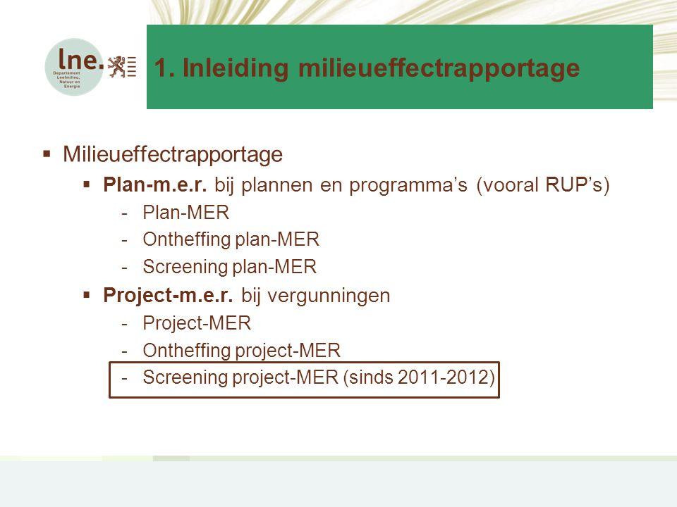 1.Inleiding milieueffectrapportage  Milieueffectrapportage  Plan-m.e.r.