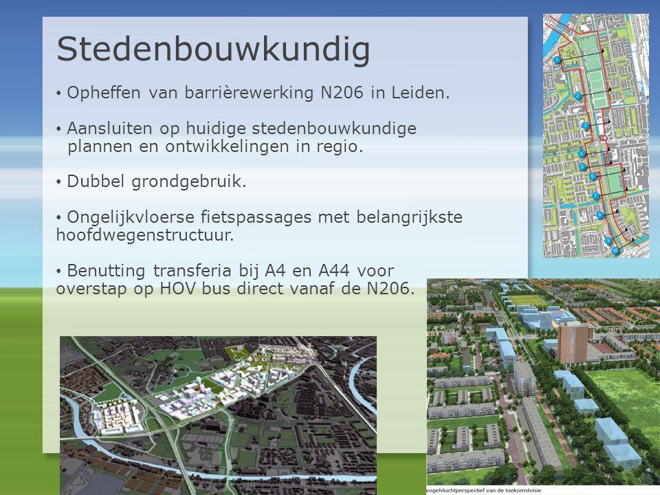 • Opheffen van barrièrewerking N206 in Leiden. • Aansluiten op huidige stedenbouwkundige plannen en ontwikkelingen in regio. • Dubbel grondgebruik. •