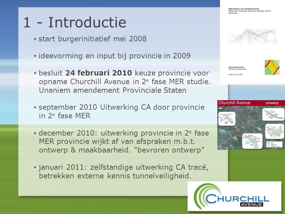 • start burgerinitiatief mei 2008 • ideevorming en input bij provincie in 2009 • besluit 24 februari 2010 keuze provincie voor opname Churchill Avenue in 2 e fase MER studie.