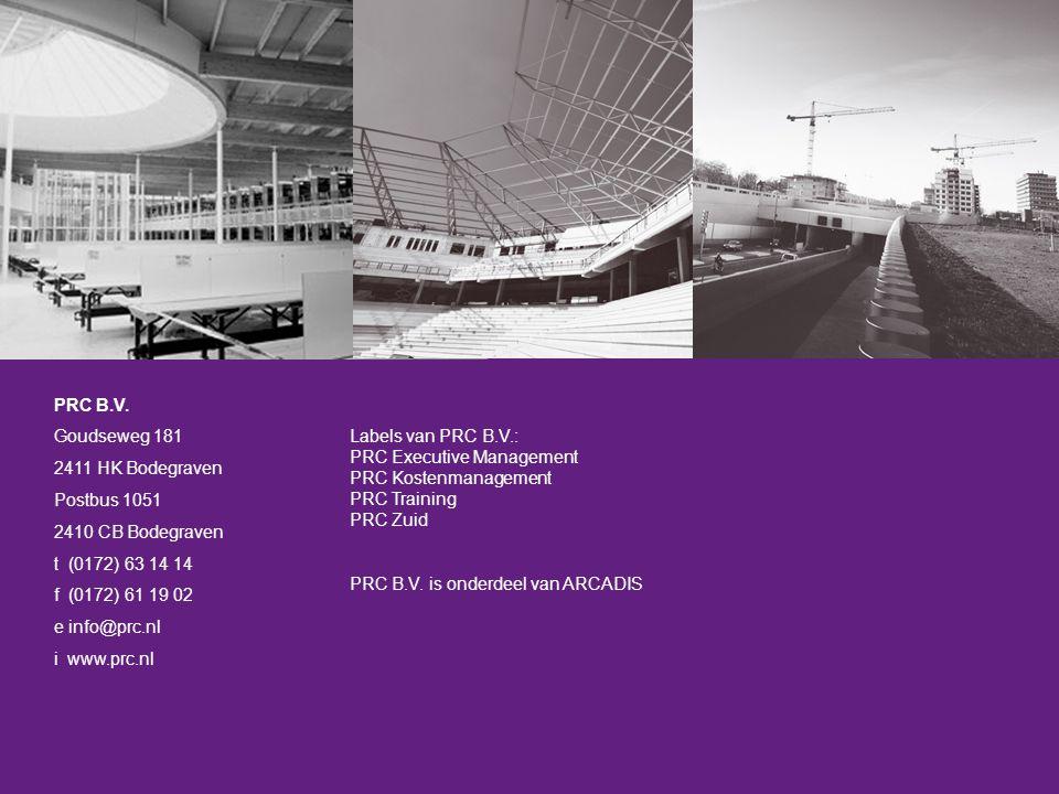 Labels van PRC B.V.: PRC Executive Management PRC Kostenmanagement PRC Training PRC Zuid PRC B.V.