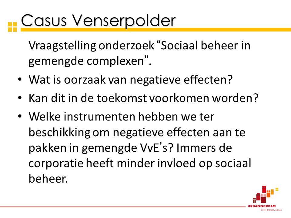 Vraagstelling onderzoek Sociaal beheer in gemengde complexen .
