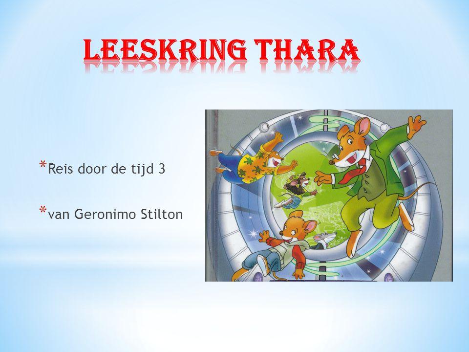 * Reis door de tijd 3 * van Geronimo Stilton