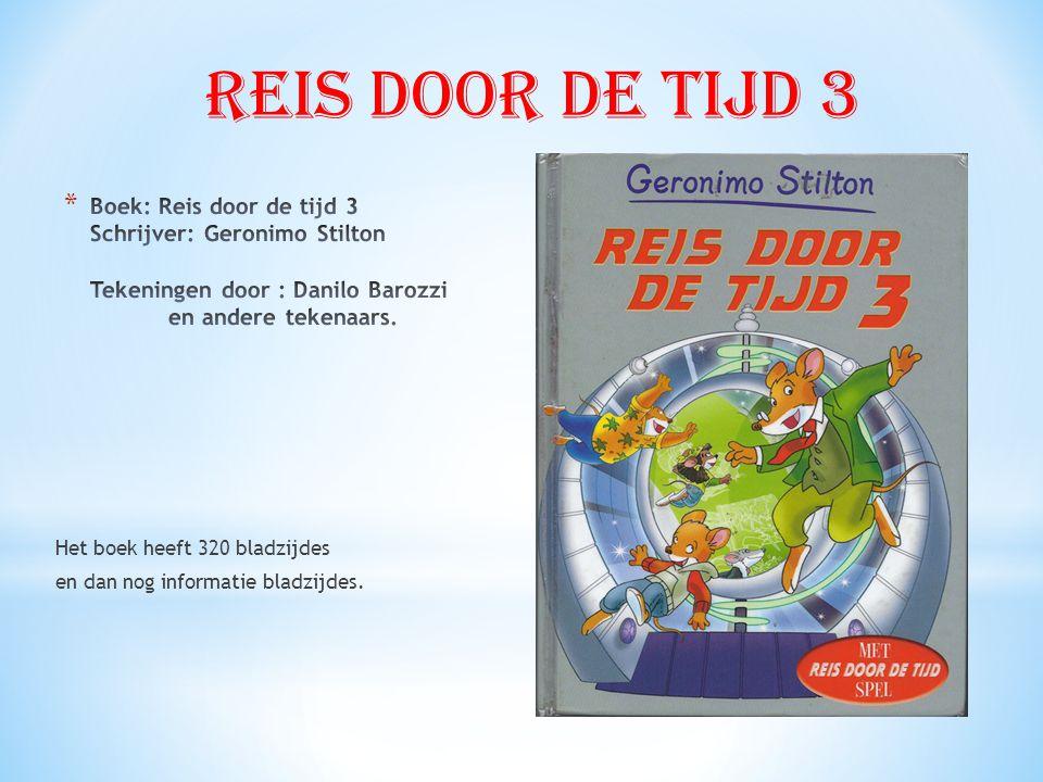 Het boek heeft 320 bladzijdes en dan nog informatie bladzijdes. Reis door de tijd 3