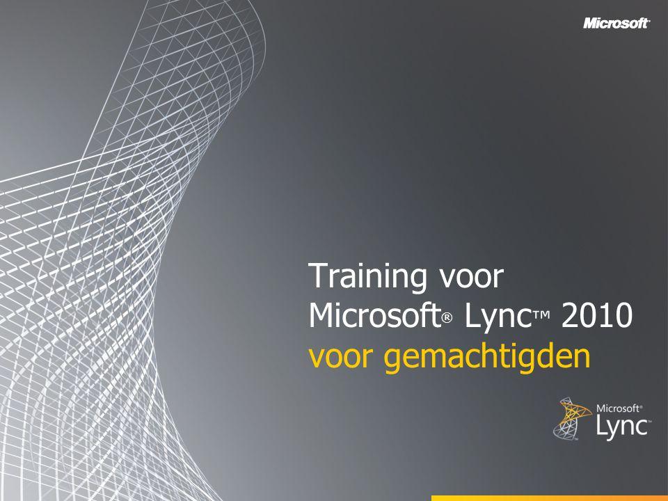 Training voor Microsoft ® Lync ™ 2010 voor gemachtigden