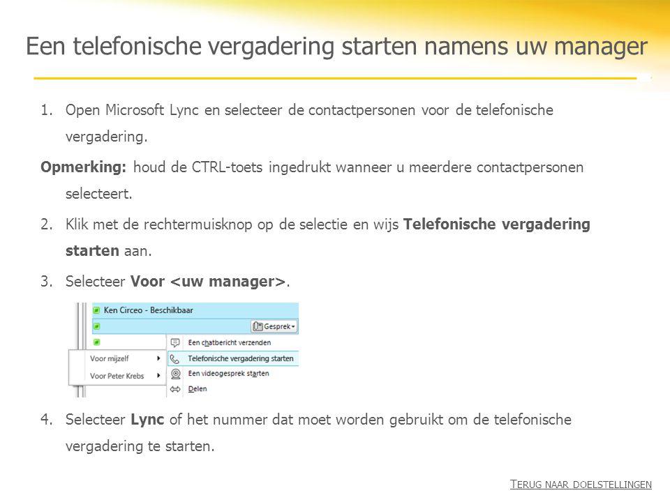 1.Open Microsoft Lync en selecteer de contactpersonen voor de telefonische vergadering. Opmerking: houd de CTRL-toets ingedrukt wanneer u meerdere con