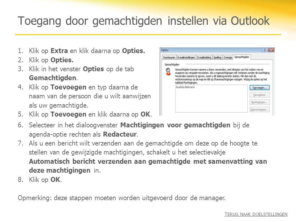 Toegang door gemachtigden instellen via Outlook 1.Klik op Extra en klik daarna op Opties. 2.Klik op Opties. 3.Klik in het venster Opties op de tab Gem