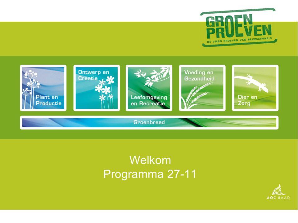 •Welkom en terugblik dag 1 •Opbrengstgericht werken (OGW) en Groen Proeven, een mooie combi.